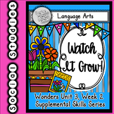 Wonders First Grade Watch It Grow Skills Supplement