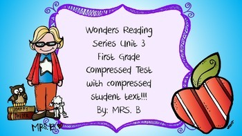 Wonders First Grade Weekly Assessment compressed Unit 3