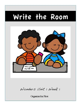 Wonders First Grade Write the Room Unit 1