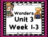 Wonders Focus Boards & Activities Unit 3 Common Core