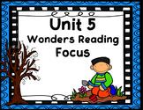 Wonders Focus Boards & Activities Unit 5 Common Core
