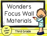 Wonders Focus Wall Third Grade: Materials for the Entire School Year