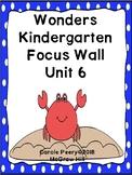 Wonders Kindergarten Focus Wall Unit 6
