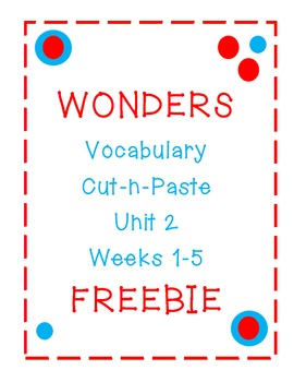 Wonders Freebie! Vocabulary Grade 2 Unit 2