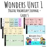 Wonders Google Slides Digital Vocabulary Journal - Unit 1