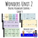Wonders Google Slides Digital Vocabulary Journal - Unit 2