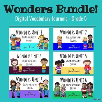 Wonders Google Slides Digital Vocabulary Journals BUNDLE! ALL 6 UNITS! 5th Grade