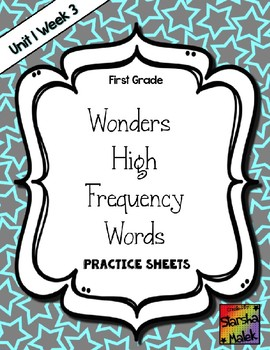 Wonders Grade 1 HFW Review Sheets Unit 1 Week 3