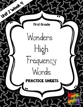 Wonders Grade 1 HFW Review Sheets Unit 2 Week 4 (S.Malek)