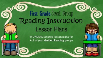Wonders Grade 1 U2W3 Small Group Reading Instruction Unit Lesson Plans