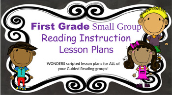 Wonders Grade 1 U3W3 Small Group Reading Instruction Unit Lesson Plans