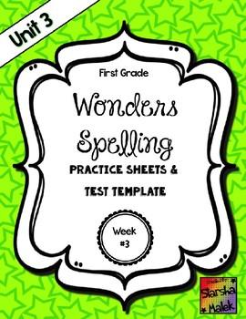 Wonders Grade 1 Unit 3 Week 3 Spelling Review Sheets (S.Malek)