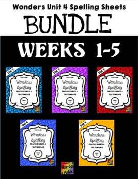 Wonders Grade 1 Unit 4 Spelling Practice Bundle (S.Malek)
