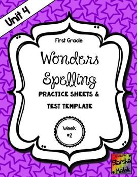 Wonders Grade 1 Unit 4 Week 2 Spelling Review Sheets (S.Malek)