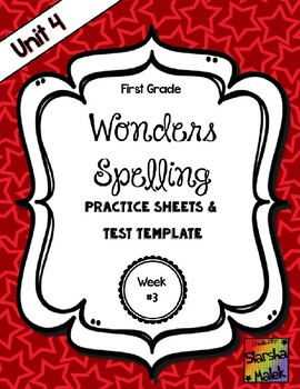 Wonders Grade 1 Unit 4 Week 3 Spelling Review Sheets (S.Malek)