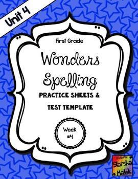Wonders Grade 1 Unit 4 Week 4 Spelling Review Sheets (S.Malek)