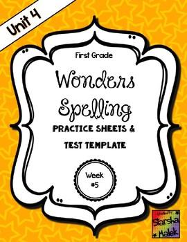 Wonders Grade 1 Unit 4 Week 5 Spelling Review Sheets (S.Malek)