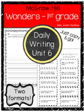 Wonders Grade 1 Unit 6 Daily Writing and Reading Response