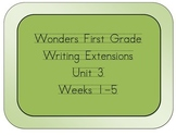 Wonders Grade 1 Writing Extensions for Unit 3
