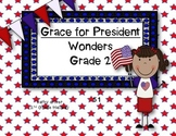 Wonders Grade 2 Grace for President 5.1 { 8 Literacy Activities}