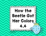 Wonders Grade 2 How the Beetle Got Her Colors 4.4 {8 Literacy Activities}