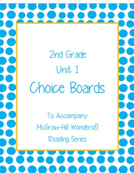 2nd Grade Reading Wonders Choice Boards for Unit 1