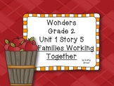 Wonders Grade 2 Unit 1 Story 5 Families Working Together {