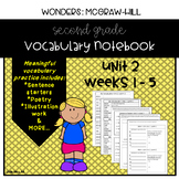 Wonders Grade 2 Vocabulary Notebook: Unit 2