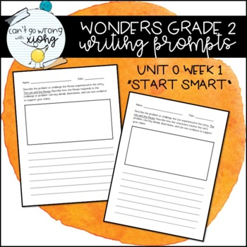 Wonders Grade 2 Writing Prompts (U0W1)