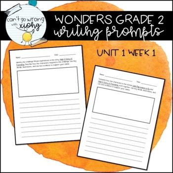 Wonders Grade 2 Writing Prompts (U1W1)