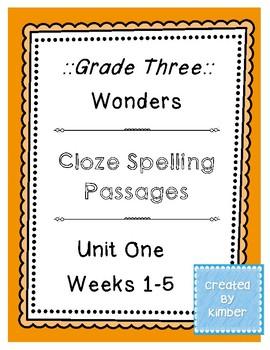 Wonders :: Grade 3 :: Cloze Spelling Passages :: Unit One :: Weeks 1-5