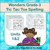 Wonders Grade 3 Spelling Tic Tac Toe UNITS 1 and 2