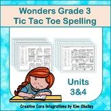 Wonders Grade 3 Spelling Tic Tac Toe UNITS 3 and 4