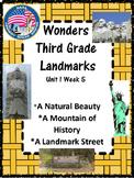 Wonders:  Grade 3:  Unit 1.5:  Landmarks