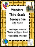 Wonders:  Grade 3 Unit 2.2 Immigration