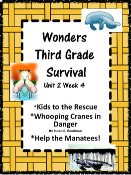 Wonders:  Grade 3 Unit 2.4 Survival