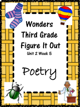 Wonders: Grade 3 Unit 2.5 Figure It Out