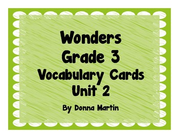 Wonders Grade 3 Unit 2 Vocabulary Word Wall Cards