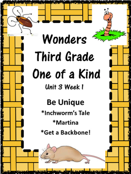 Wonders:  Grade 3 Unit 3.1:  Be Unique