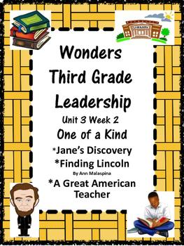 Wonders:  Grade 3 Unit 3.2:  Leadership