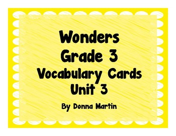 Wonders Grade 3 Unit 3 Vocabulary Word Wall Cards