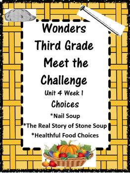 Wonders: Grade 3 Unit 4.1:  Choices