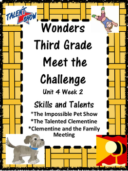 Wonders:  Grade 3 Unit 4.2  Meet the Challenge