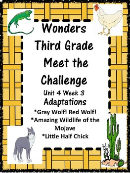 Wonders: Grade 3 Unit 4.3 Adaptations