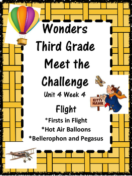 Wonders: Grade 3 Unit 4.4 Flight