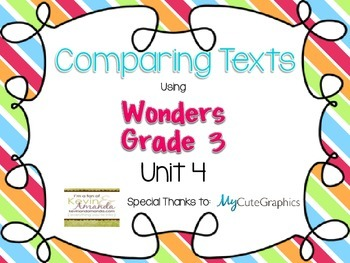 Wonders Grade 3: Unit 4 Compare and Contrast