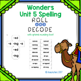 Wonders Grade 3 Unit 5 Spelling Roll and Decode Fluency Game