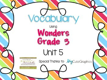 Wonders Grade 3: Unit 5 Vocabulary Games