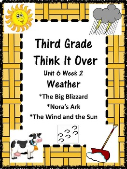 Wonders:  Grade 3 Unit 6.2 Weather