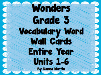 Wonders Grade 3 Vocabulary Word Wall Bundle For Entire Year!